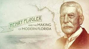 henry morrison flagler - documentary
